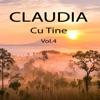 Cu Tine, Vol. 4, Claudia