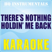 HQ INSTRUMENTALS - There's Nothing Holdin' Me Back (Karaoke Instrumental) [Originally Performed by Shawn Mendes] artwork