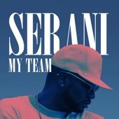 Serani - My Team artwork