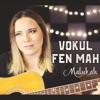 Vokul Fen Mah - Single, Malukah