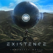 Existence - Immediate Music