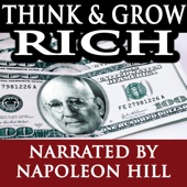 Think and Grow Rich (Narrated By Napoleon Hill)