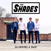24 Hours a Day - Single, The Shades