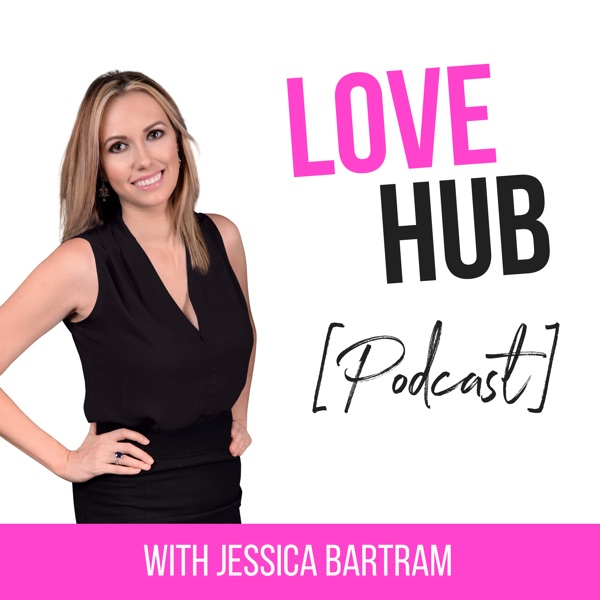Love Hub Podcast: Attract quality men, date with ease and manifest love