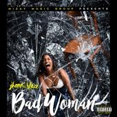 Bad Woman - Jhonni Blaze