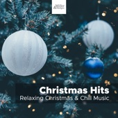 Christmas Hits - Relaxing Christmas & Chill Music, A Jolly Christmas