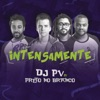 Intensamente (feat. Preto no Branco) - Single
