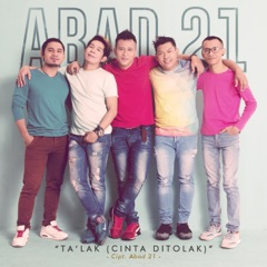 Download Lagu Abad 21 – TA'LAK (Cinta Ditolak) MP3