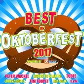Best of Oktoberfest 2017 Powered by Xtreme Sound