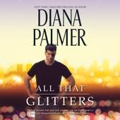 Diana Palmer - All That Glitters (Unabridged)  artwork