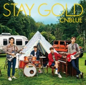 Stay Gold - CNBLUE