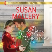 Susan Mallery - Baby, It's Christmas (Unabridged)  artwork