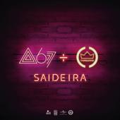 Atitude 67  Saideira feat. Thiaguinho - Atitude 67