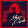 Atomic Blonde - Official Soundtrack