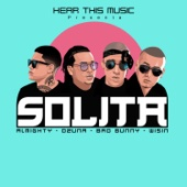Listen to Solita (feat. Bad Bunny, Wisin & Almighty) music video
