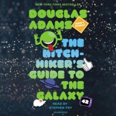 The Hitchhiker's Guide to the Galaxy (Unabridged) - Douglas Adams
