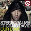 Our Love feat Craig David Remixes
