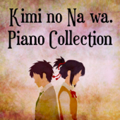 Kimi no Na wa. (Piano Collection) - EP