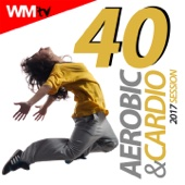 40 Aerobic & Cardio 2017 Session (Unmixed Compilation for Fitness & Workout 135 Bpm / 32 Count)