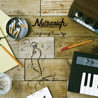Nulbarich - Long Long Time Ago - EP artwork