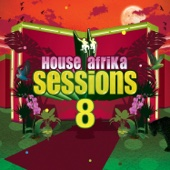 House Afrika Sessions Vol 8