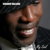 SugaRay Ballard - Sugar to My Soul  artwork