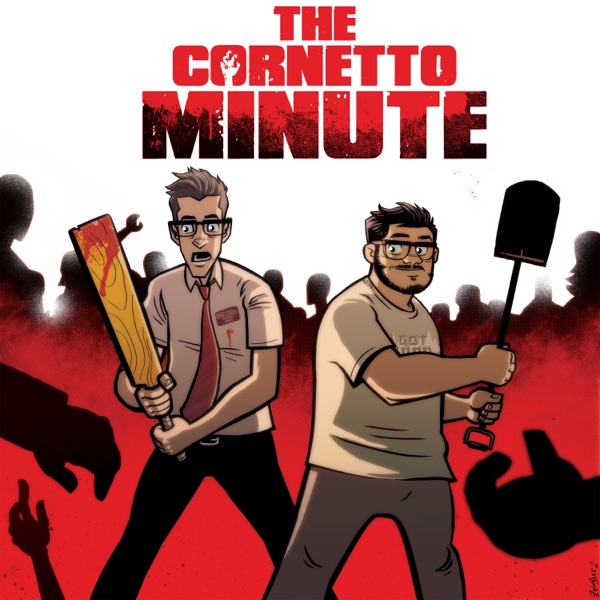 The Cornetto Minute: Shaun of the Dead, Hot Fuzz, The World's End