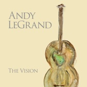Andy LeGrand - The Vision  artwork
