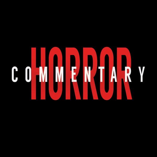Horror Commentary