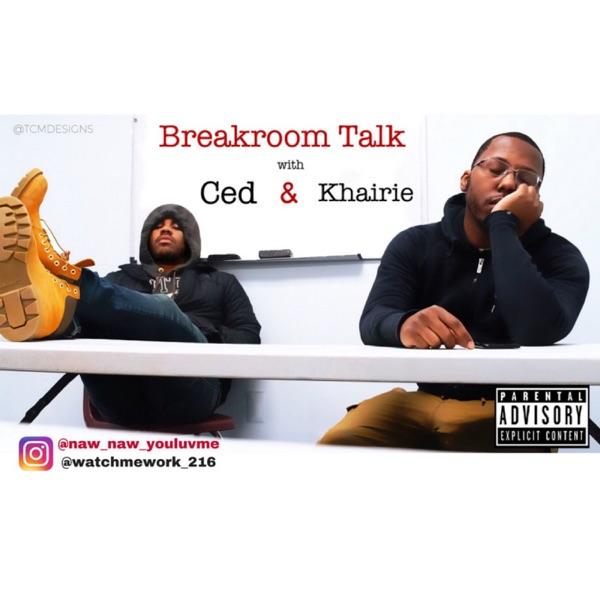 Breakroom Talk