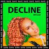 Decline - RAYE & Mr Eazi mp3