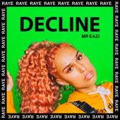 RAYE & Mr Eazi - Decline artwork