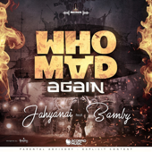 Who Mad Again (feat. Bamby)
