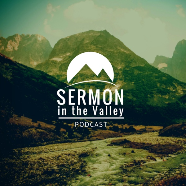 Sermon in the Valley