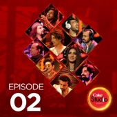 Coke Studio Season 10: Episode 2 - EP - Various Artists