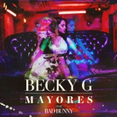 Becky G - Mayores (feat. Bad Bunny) portada