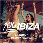 100% Ibiza (Mixed by Sammy Porter) - Sammy Porter