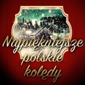 Najpiękniejsze Polskie Kolędy