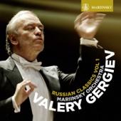 Russian Classics, Vol. 1 - Mariinsky Orchestra & Valery Gergiev