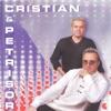 Cristian Și Petrișor (feat. Petrișor), Cristian