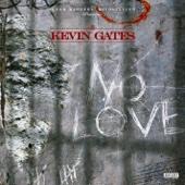 Kevin Gates - No Love  artwork
