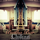 Budha Bar: Chillout