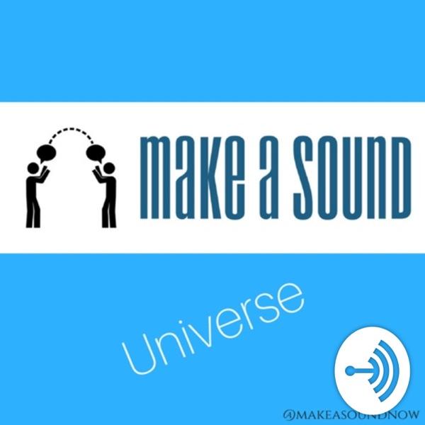 Make A Sound Universe