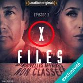 Pour le bien de Monsieur X (X-Files : Les nouvelles affaires non classées 1.3) - Joe Harris, Chris Carter & Dirk Maggs