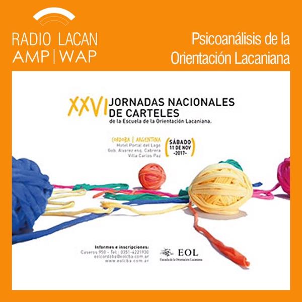 RadioLacan.com | Hacia las XXVI Jornadas Nacionales de Carteles de la EOL. Entrevista a Carlos Rossi