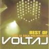 Best Of (Live La Sala Polivalentă), Voltaj