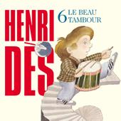 Henri Dès, Vol. 6: Le beau tambour