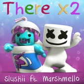 Download Slushii - There X2 (feat. Marshmello)