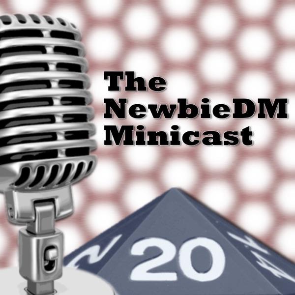 NewbieDM Minicast