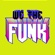 We The Funk (feat. Fuego) - Dillon Francis
